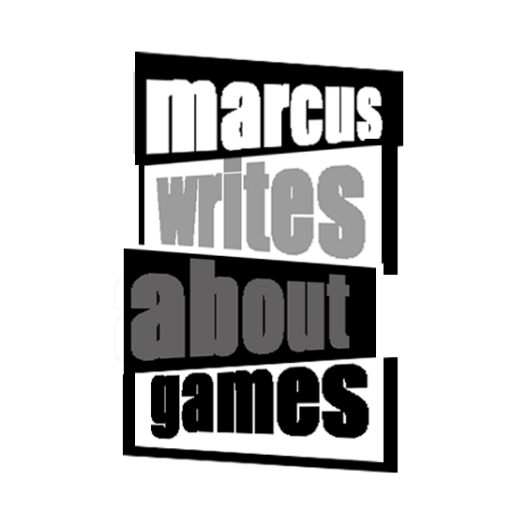 Marcus Writes About Games